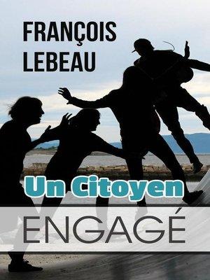 cover image of Un Citoyen Engagé