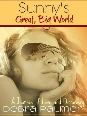 cover image of Sunny's Great, Big World