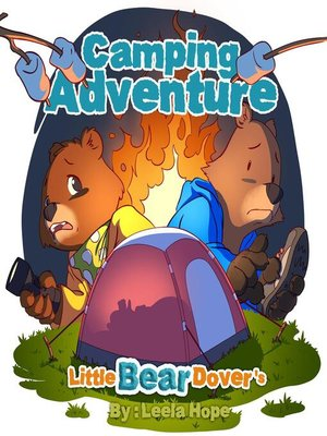 cover image of Little Bear Dover's Camping Adventure
