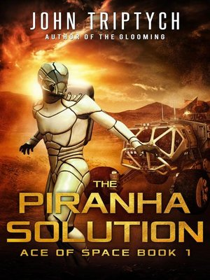 cover image of The Piranha Solution
