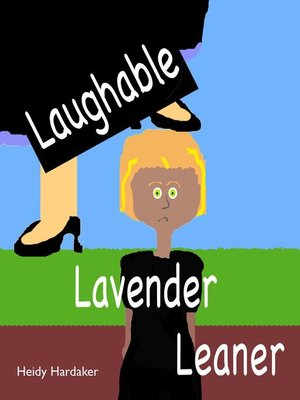 cover image of Laughable Lavender Leaner