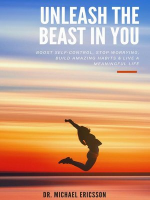 cover image of Unleash the Beast In You