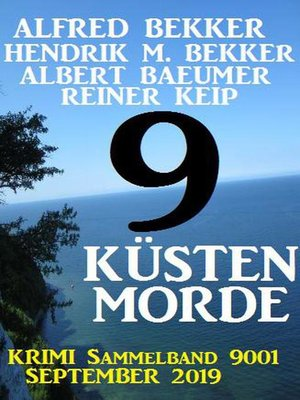 cover image of 9 Küsten-Morde – Krimi Sammelband 9001 September 2019