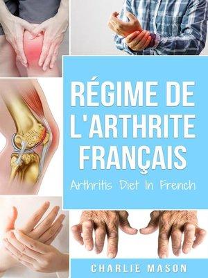 cover image of Régime de l'arthrite En Français/Arthritis Diet In French