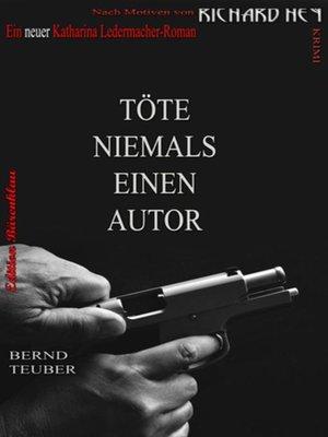 cover image of Töte niemals einen Autor