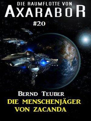 cover image of Die Raumflotte von Axarabor #20