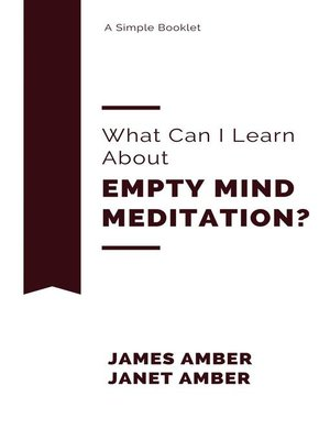cover image of What Can I Learn About Empty Mind Meditation?