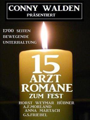 cover image of 15 Arztromane zum Fest