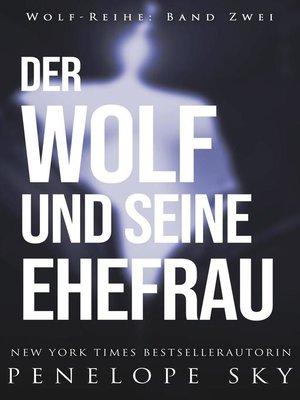 cover image of Der Wolf und seine Ehefrau