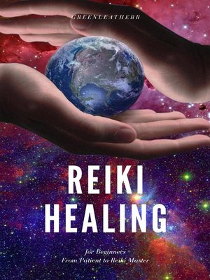 cover image of Reiki Healing for Beginners From Patient to Reiki Master