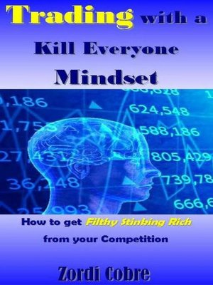 cover image of Trading with a Kill Everyone Mindset
