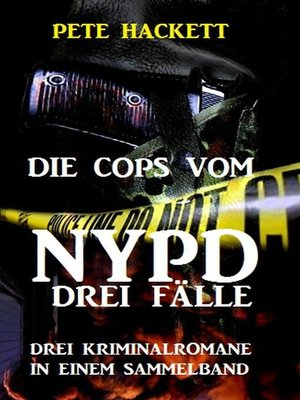 cover image of Die Cops vom NYPD--Drei Fälle