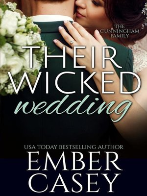 cover image of Their Wicked Wedding (The Cunningham Family #5)