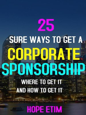 cover image of 25 Sure Ways to get a Corporate Sponsorship