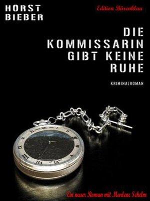 cover image of Die Kommissarin gibt keine Ruhe