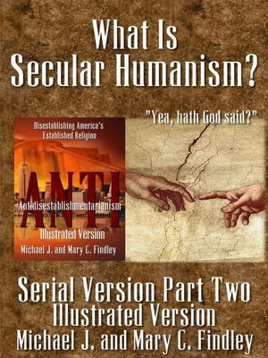 cover image of What Is Secular Humanism? (Illustrated Version)