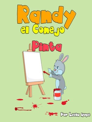 cover image of Randy el Conejo Pinta