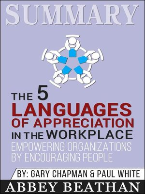 cover image of Summary of the 5 Languages of Appreciation in the Workplace