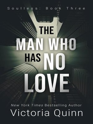 cover image of The Man Who Has No Love
