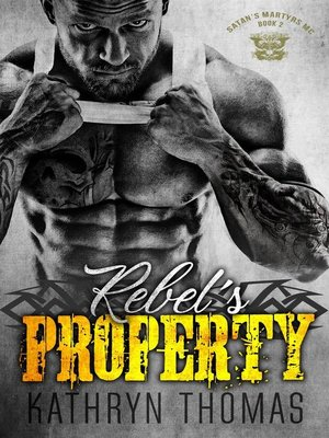 cover image of Rebel's Property (Book 2)
