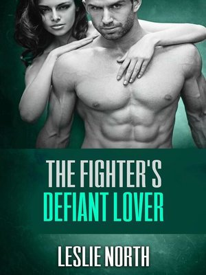 cover image of The Fighter's Defiant Lover