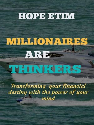 cover image of Millionaires are Thinkers