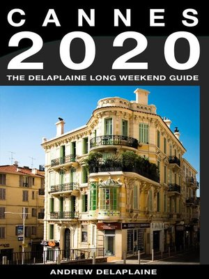 cover image of Cannes--The Delaplaine 2020 Long Weekend Guide