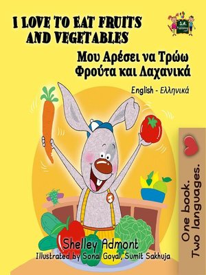 cover image of I Love to Eat Fruits and Vegetables (English Greek Kids Books Bilingual)