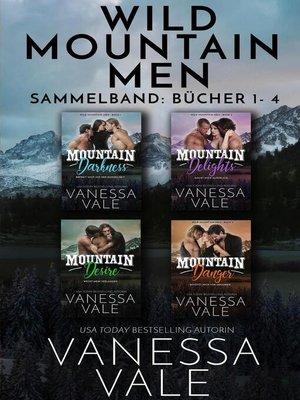 cover image of Wild Mountain Men Sammelband--Bücher 1--4