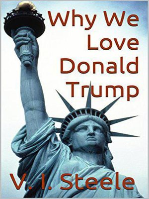 cover image of Why We Love Donald Trump