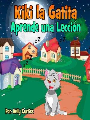 cover image of Kiki la gatita aprende una lección