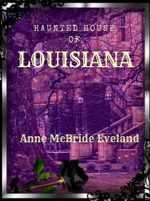 cover image of The Haunted House of Louisiana