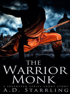 cover image of The Warrior Monk (A Seventeen Series Short Story #4)