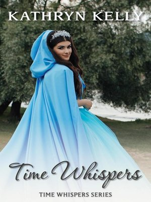 cover image of A Time Travel Romance Short Story: Time Whispers, #1