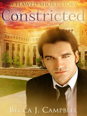 cover image of Constricted (A Flawed Short Story)