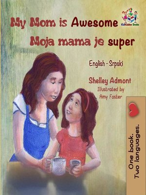 cover image of My Mom is Awesome Moja mama je super