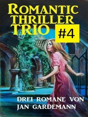 cover image of Romantic Thriller Trio #4