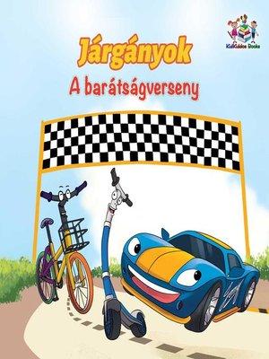 cover image of Járgányok a barátságverseny