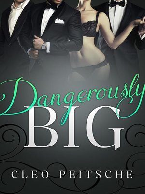 cover image of Dangerously Big