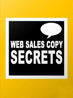 cover image of Web Sales Copy Secrets