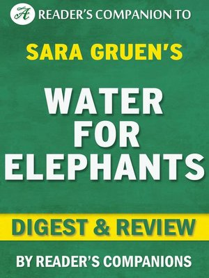 cover image of Water for Elephants by Sara Gruen | Digest & Review
