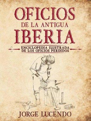 cover image of Oficios de la Antigua Iberia