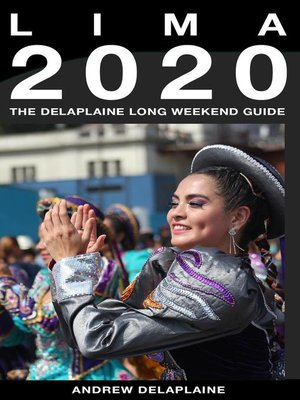 cover image of Lima--The Delaplaine 2020 Long Weekend Guide