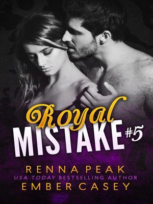 cover image of Royal Mistake #5
