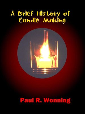 cover image of A Brief History of Candle Making