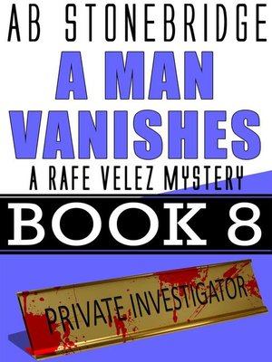 cover image of A Man Vanishes— Rafe Velez Mystery 8