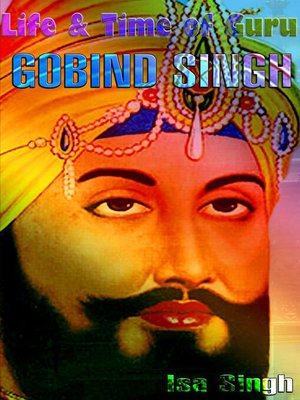 cover image of Life & Time of Guru Gobind Singh