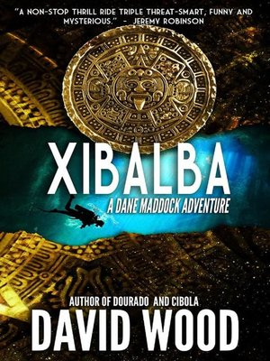 cover image of Xibalba- a Dane Maddock Adventure
