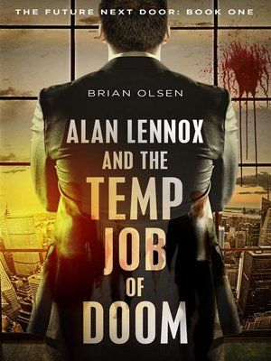 cover image of Alan Lennox and the Temp Job of Doom