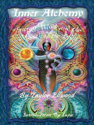 Inner Alchemy by Taylor Ellwood · OverDrive (Rakuten